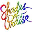 Shades of Praise